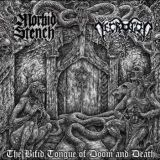 Pochette The Bifid Tongue Of Doom & Death (split avec Morbid Stench)