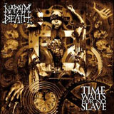 Pochette de Time Waits For No Slave