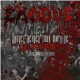 Pochette de Shovel Headed Tour Machine: Live At Wacken & Other Assorted Atrocities