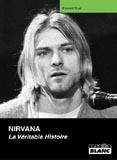 Pochette de Nirvana - La Véritable Histoire (Everett True)