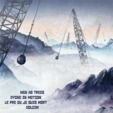 Pochette Split avec Dying In Motion, Men As Trees, Le Pré Où Je Suis Mort