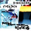 Pochette Feeling cramped pushing back borders (split avec D-Sailors)