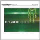 Pochette  Triggerfinger