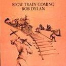 Pochette Slow Train Coming