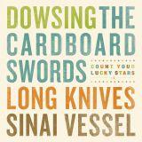 Pochette Split avec The Cardboard Swords, Long Knives, Sinai Vessel