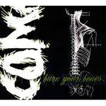 Pochette de Burn Your Bones
