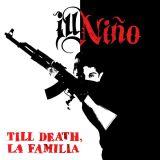 Pochette Till death, la familia