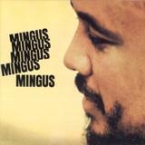 Pochette de Mingus Mingus Mingus Mingus Mingus