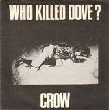 Pochette Who Killed Dove? 7''