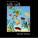 Pochette A Natural History - The Very Best Of Talk Talk