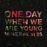 Pochette One Day When We Are Young