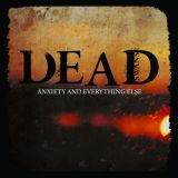 Pochette Anxiety And Everything Else