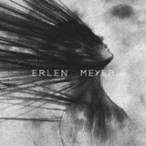 Pochette de Erlen Meyer