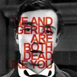 Pochette Me And Gerda Are Both Dead Like You (Split avec Dead Like Me)