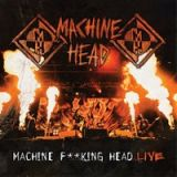 Pochette Machine F**king Head Live