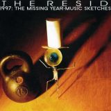 Pochette 1997: The Missing Year - Scattered Unfinished Music Sketches And We Are The World