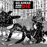 Pochette Go Ahead And Die