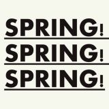 Pochette Spring! Spring! Spring!