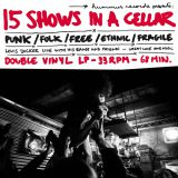 Pochette 15 Shows in a Cellar - Louis Jucker, Bands and Friends - Live at THBBC / Cully Jazz Festival 2018