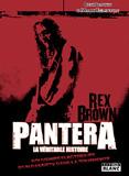 Pochette Pantera, La Véritable Histoire - Souvenirs Electriques D'un Bassiste Dans La Tourmente (Rex Brown)