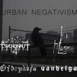 Pochette Urban Negativism (split avec Vanhelga, Psychonaut, In Luna)