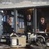 Pochette Wax and Wane