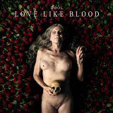 Pochette  Love Like Blood