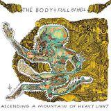 Pochette Ascending a Mountain of Heavy Light (avec The Body)
