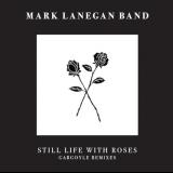 Pochette Still Life With Roses: Gargoyle Remixes