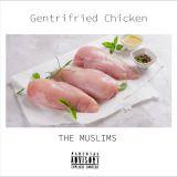 Pochette Gentrifried Chicken