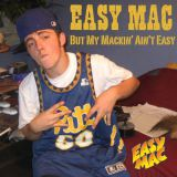 But My Mackin' Ain't Easy Mixtape