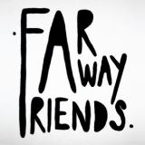 Pochette Far Away Friends (split avec Manbearpig, Cavalcades, For This World Is Hollow And These Hands Have Touched The Sky)