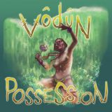 Pochette Possession par Vôdûn