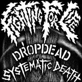 Dropdead / Systematic Death split EP