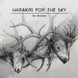 Pochette III: Trauma par Harakiri For The Sky