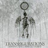 Transfigurations (Split avec Infernal War)