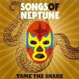 Pochette Tame The Snake par Songs Of Neptune