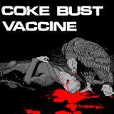 Split avec Coke Bust
