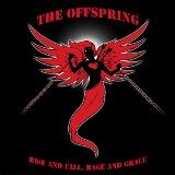 Pochette Rise And Fall, Rage And Grace par The Offspring