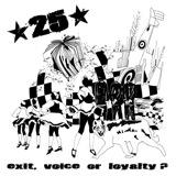 Pochette Exit, Voice Or Loyalty ? par *25*