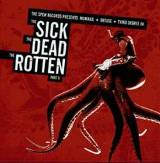 Pochette Split avec Obtuse et Third Degree (The Sick The Dead The Rotten Part II)