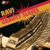 Split w/Ravi - Ride The Gravy Train