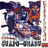 Guapo / Uharu (Erase yer Head)