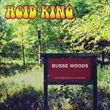 Pochette Busse Woods par Acid King