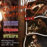 The California Takeover (Live avec Strife and Snapcase)