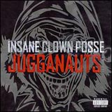 Pochette Jugganauts : The Best Of Insane Clown Posse