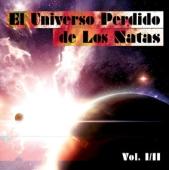 El Universo Perdido de Los Natas Vol. I & II (compilation)