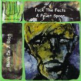 Born In A Riot - Split avec Fever Spoor