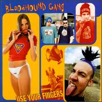 Pochette Use Your Fingers par The Bloodhound Gang