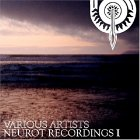 Neurot Recordings I